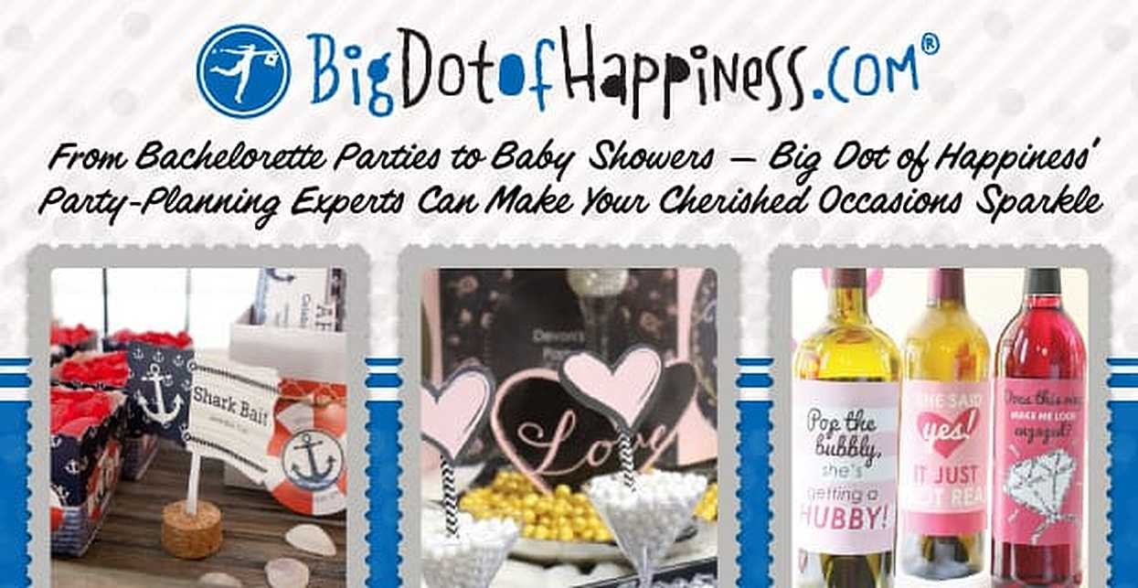 From Bachelorette Parties to Baby Showers — Big Dot of Happiness' Party-Planning Experts Can Make Your Cherished Occasions Sparkle