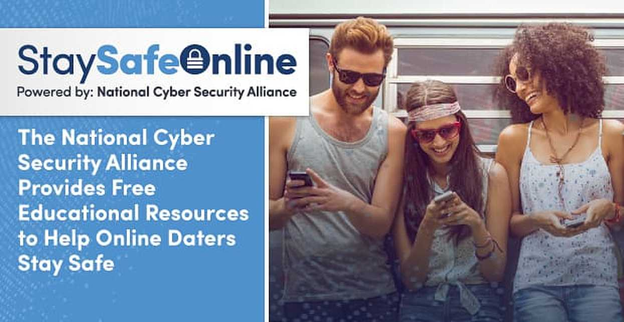 The National Cyber Security Alliance Provides Free Educational Resources to Help Online Daters Stay Safe