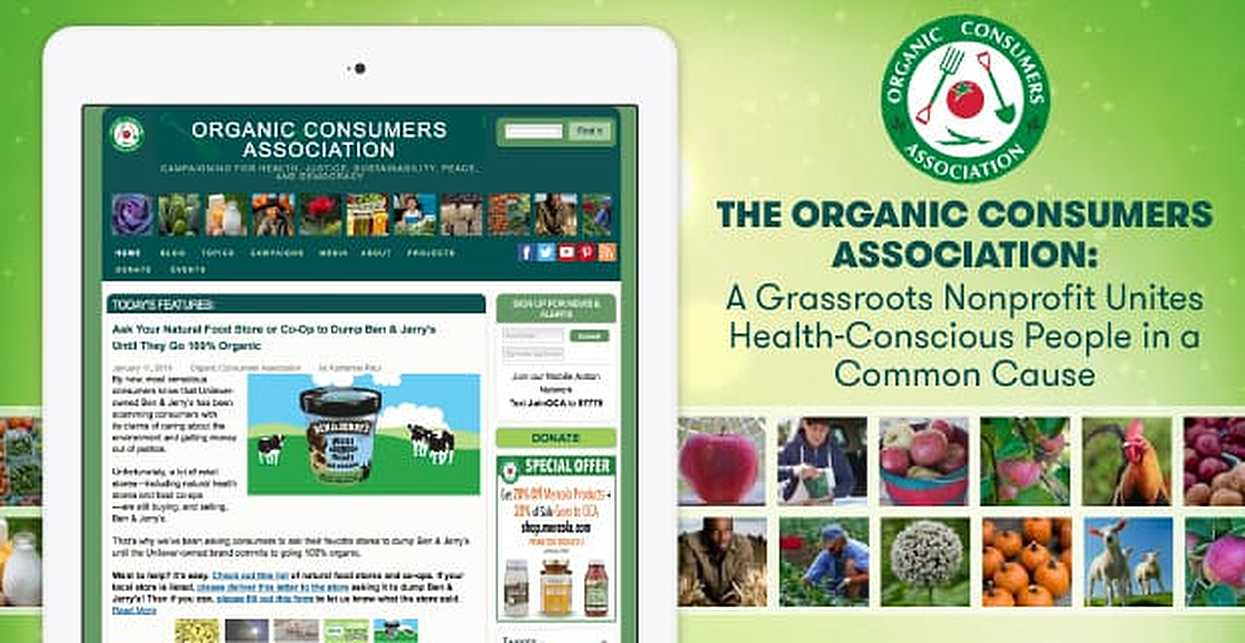 The Organic Consumers Association: A Grassroots Nonprofit Unites Health-Conscious People in a Common Cause