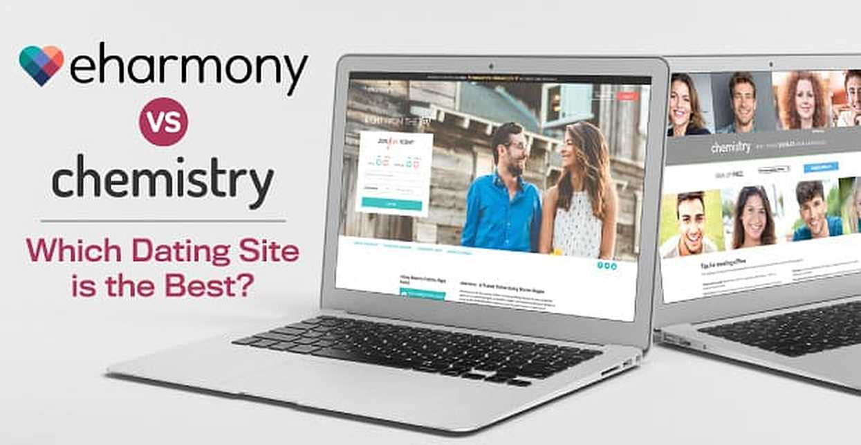 eHarmony vs. Chemistry: Which Dating Site is the Best?