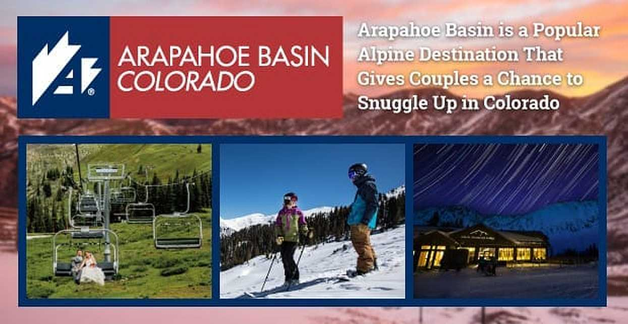 Arapahoe Basin is a Popular Alpine Destination That Gives Couples a Chance to Snuggle Up in Colorado