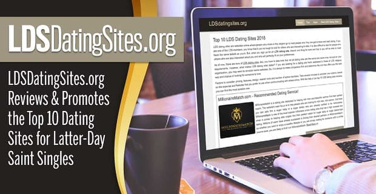 LDSDatingSites.org Reviews & Promotes the Top 10 Dating Sites for Latter-Day Saint Singles
