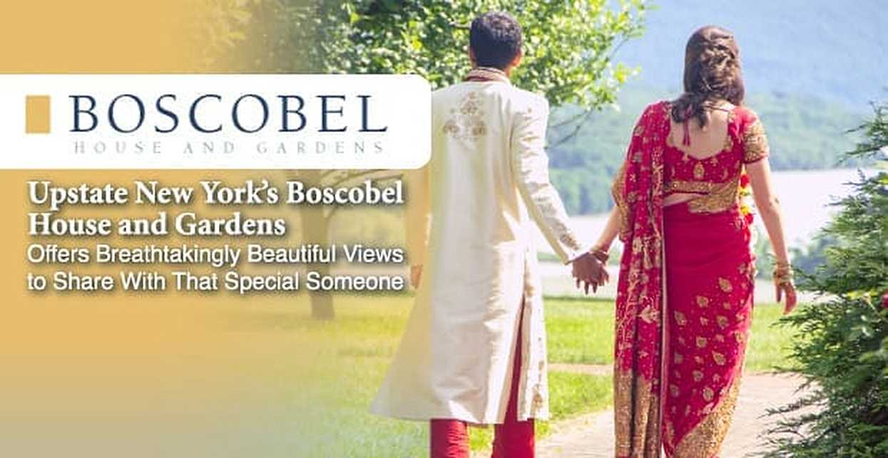 Upstate New York's Boscobel House and Gardens Offers Breathtakingly Beautiful Views to Share With That Special Someone