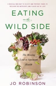 Cover of Eating on the Wild Side by Jo Robinson