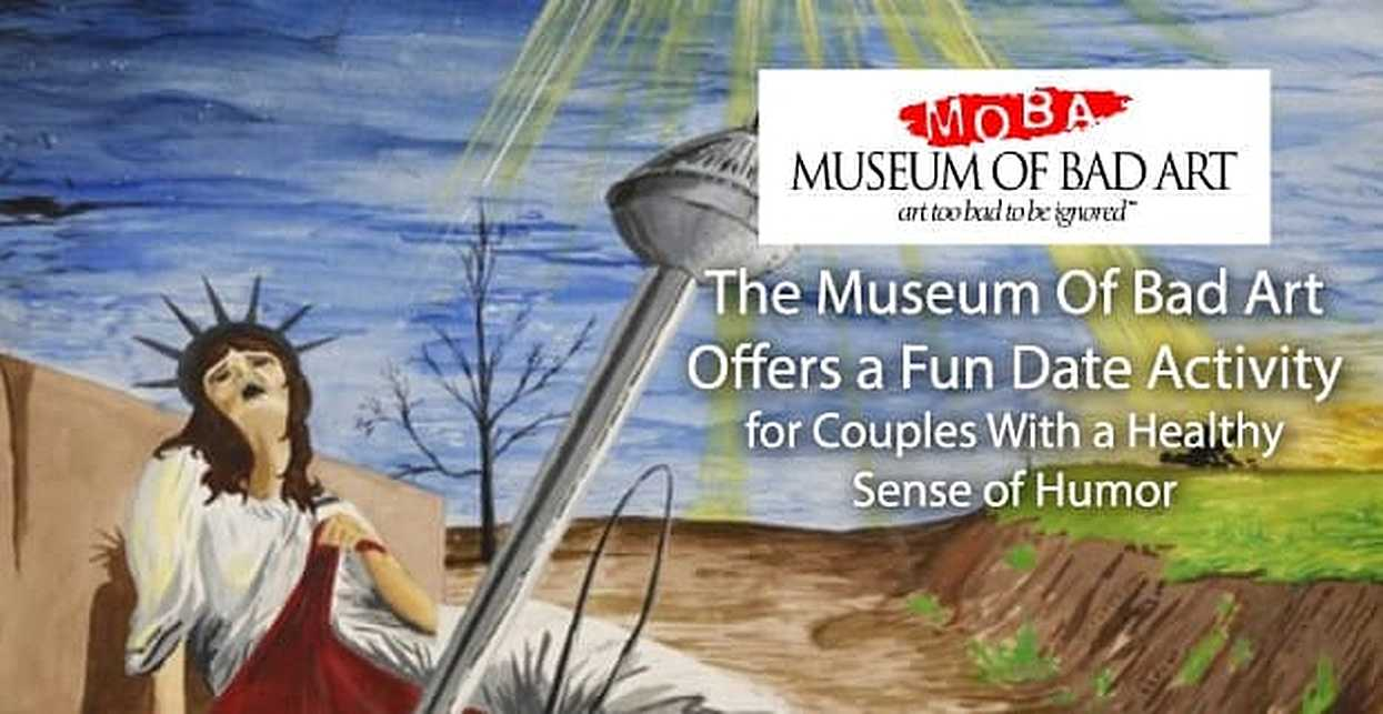 The Museum Of Bad Art Offers a Fun Date Activity for Couples With a Healthy Sense of Humor