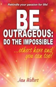 Cover of Be Outrageous: Do the Impossible by Jean Walters