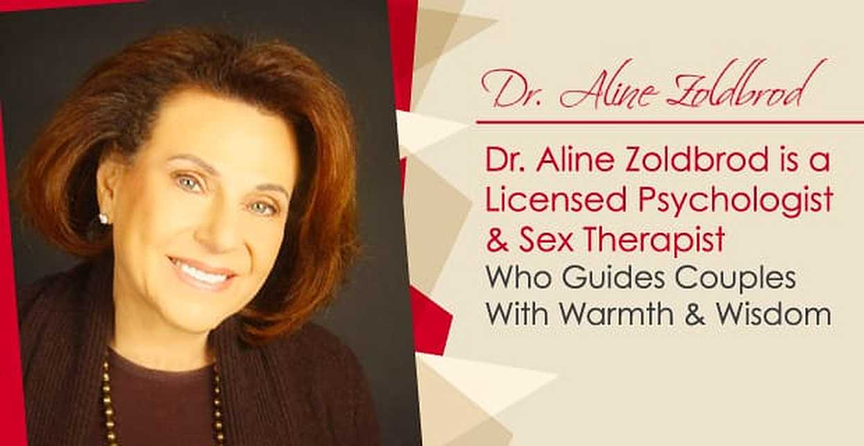 Dr. Aline Zoldbrod is a Licensed Psychologist & Sex Therapist Who Guides Couples With Warmth & Wisdom