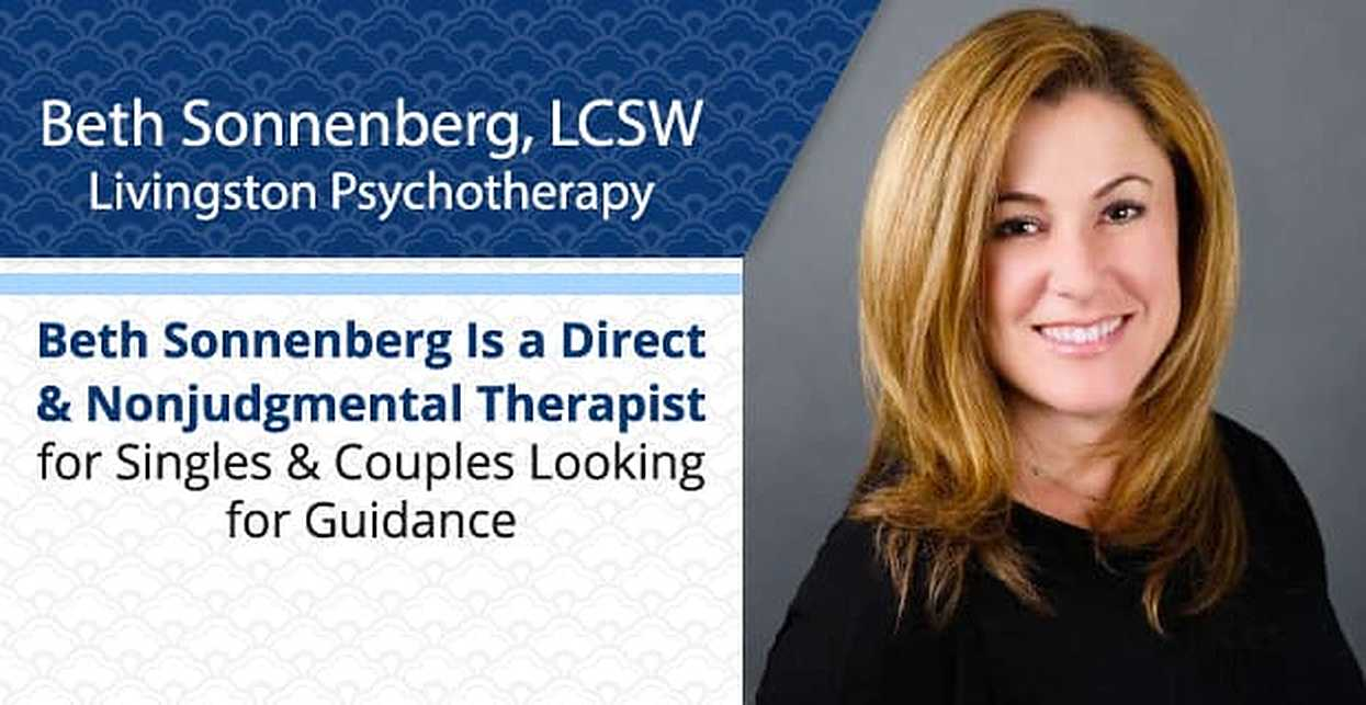 Beth Sonnenberg Is a Direct & Nonjudgmental Therapist for Singles & Couples Looking for Guidance
