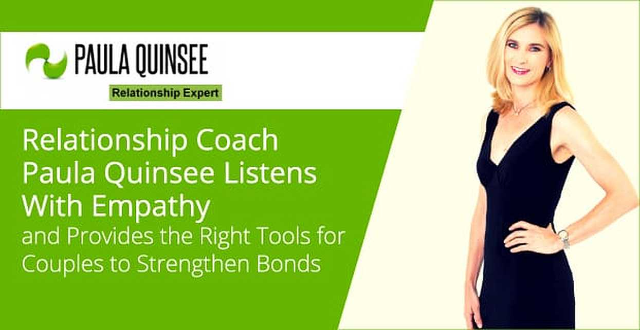 Relationship Coach Paula Quinsee Listens With Empathy and Provides the Right Tools for Couples to Strengthen Bonds