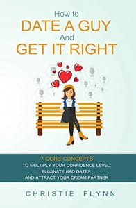 Photo of Christie Flynn's book How to Date a Guy and Get it Right