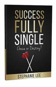 Cover of Successfully Single: Choice or Destiny? by Stephanie Lee