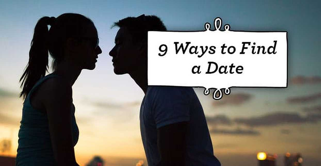 9 Ways to Find a Date (2019)