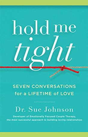 Photo of Dr. Sue Johnson's book Hold Me Tight