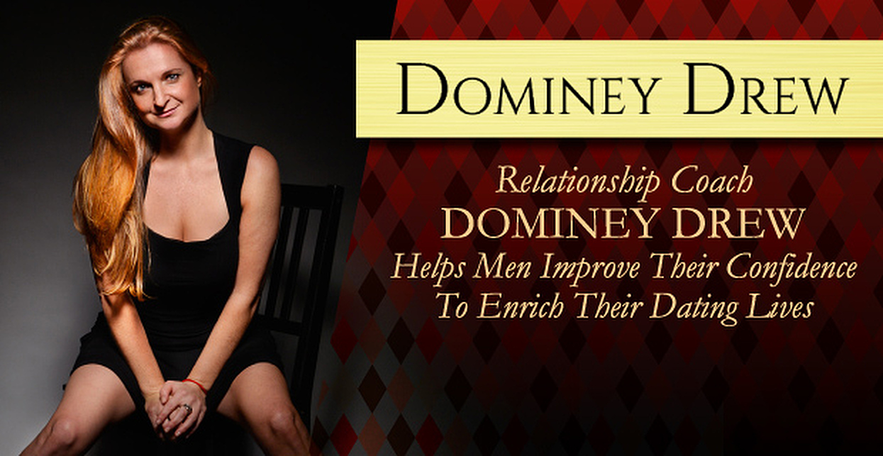 Relationship Coach Dominey Drew Helps Men Improve Their Confidence to Enrich Their Dating Lives