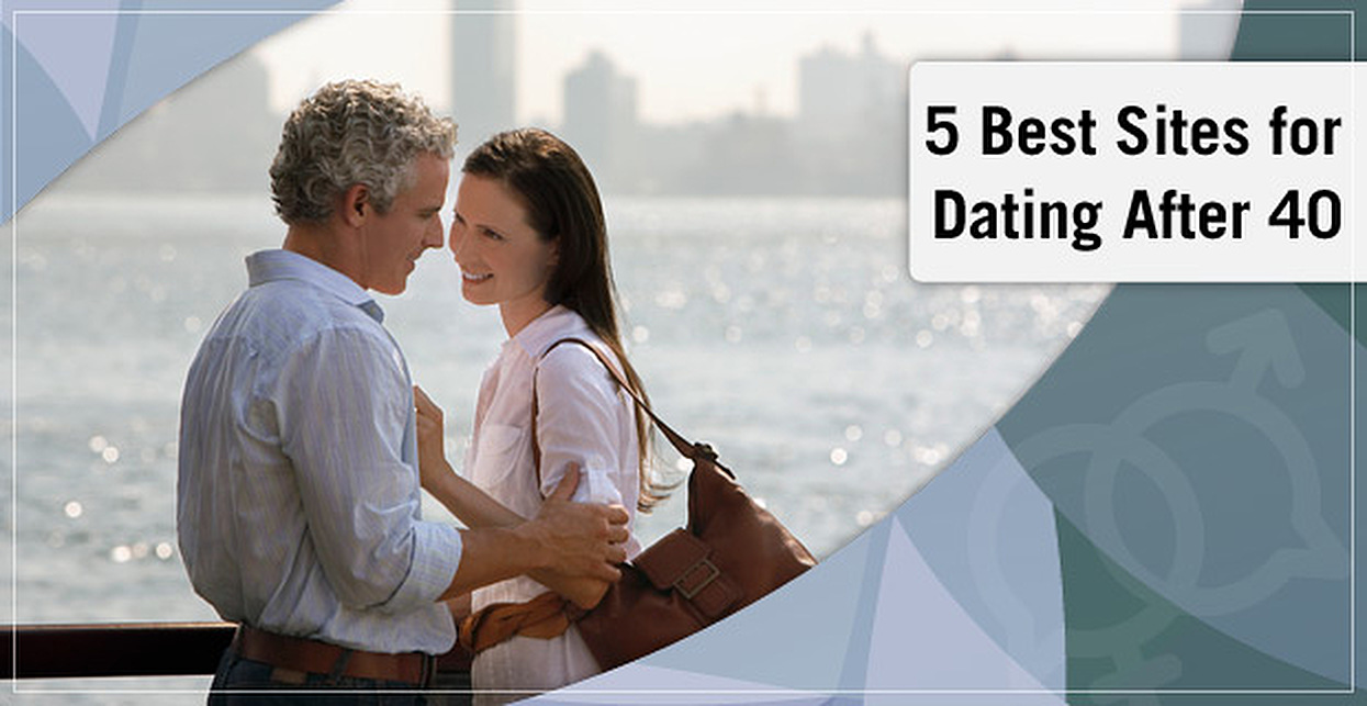 5 Best Sites for Dating After 40 (2019)