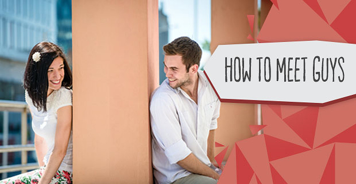 How to Meet Guys (11 Surefire Ways to Meet Someone New)