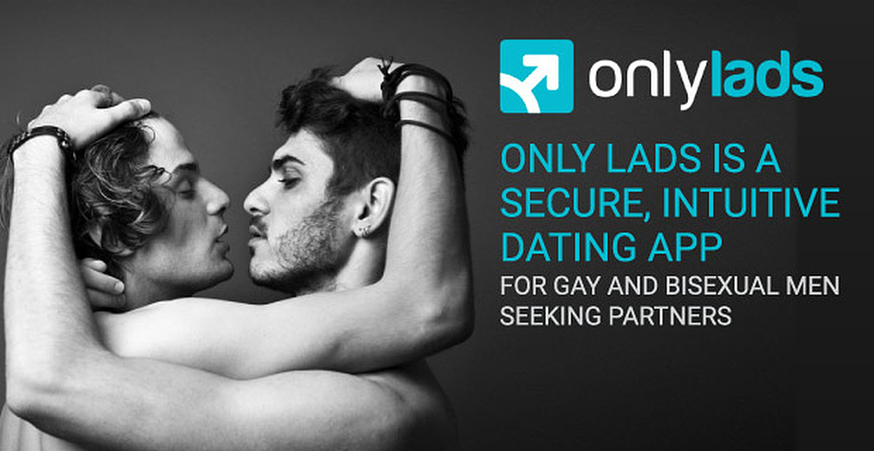 Only Lads is a Secure, Intuitive Dating App for Gay and Bisexual Men Seeking Partners