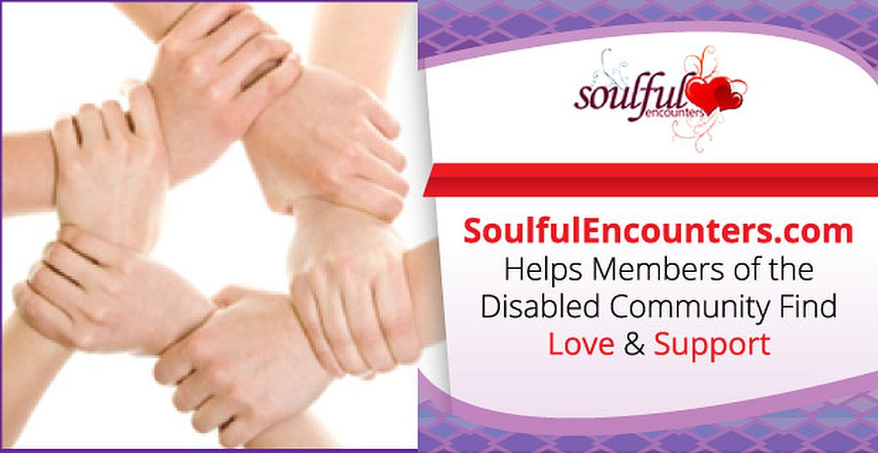 SoulfulEncounters.com Helps Members of the Disabled Community Find Love & Support