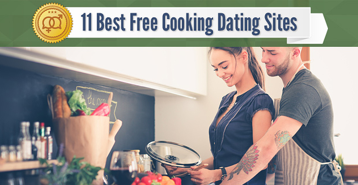 11 Best Free Cooking Dating Site Options (2019)