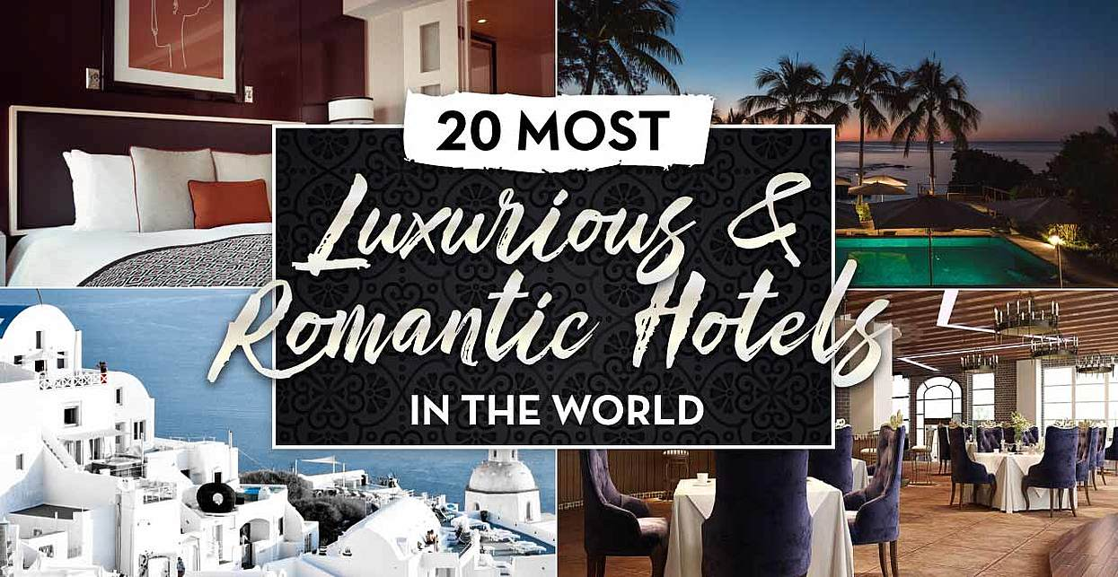 Diamond Travel™ Award: 20 Most Luxurious and Romantic Hotels in the World