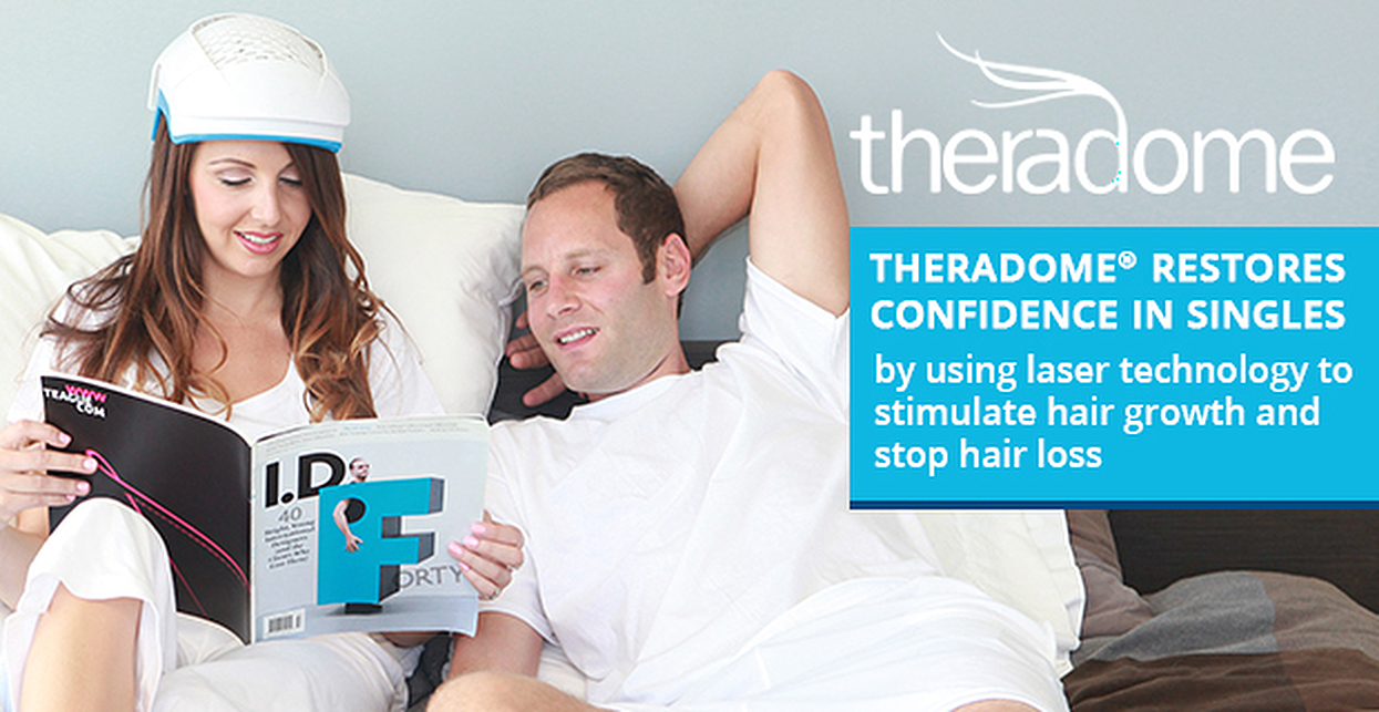 Theradome® Restores Confidence in Singles by Using Laser Technology to Stimulate Growth & Stop Hair Loss