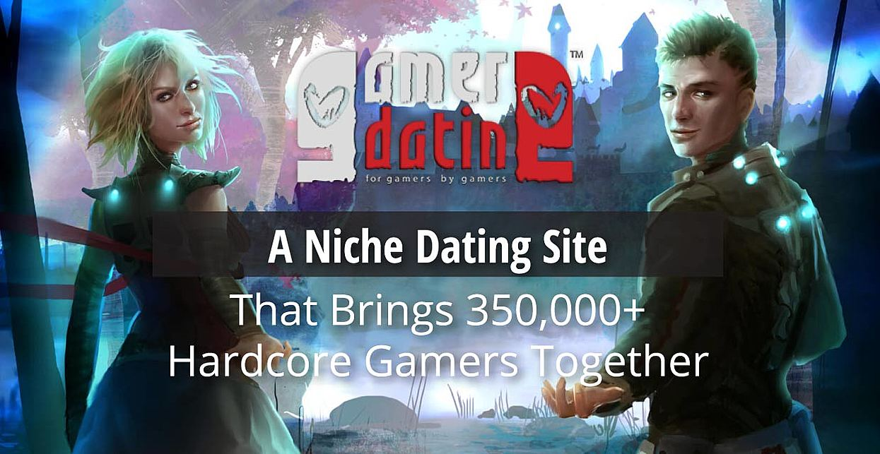 Gamer Dating: A Niche Dating Site That Brings 350,000+ Hardcore Gamers Together