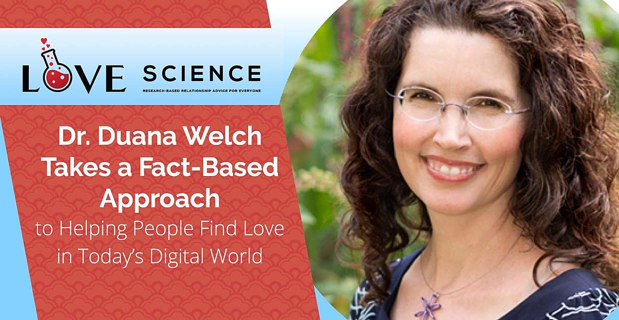 Dr. Duana Welch Takes a Fact-Based Approach to Helping People Find Love in Today's Digital World