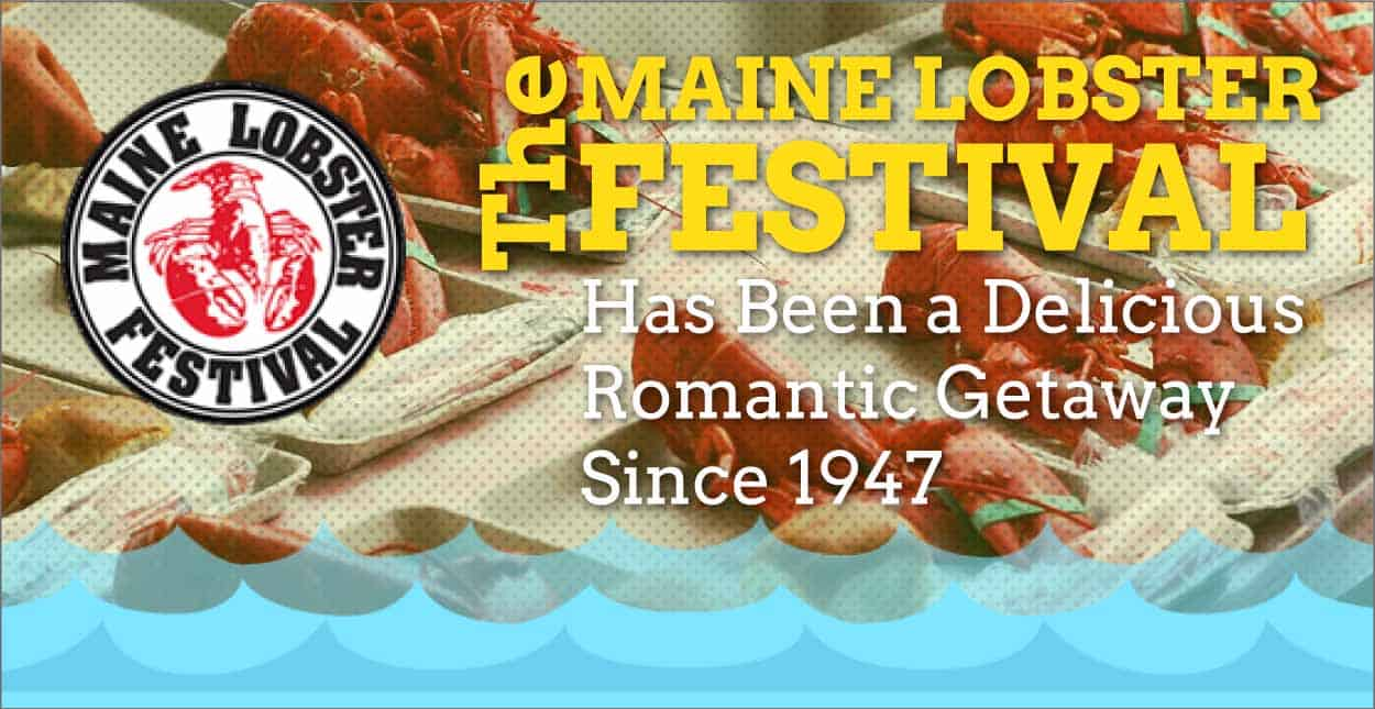 Editor's Choice Award: The Maine Lobster Festival Has Been a Delicious Romantic Getaway Since 1947