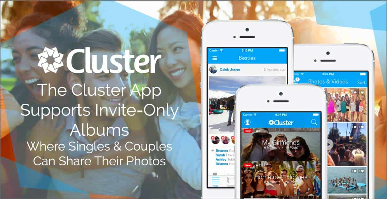 The Cluster App Supports Invite-Only Albums Where Singles & Couples Can Share Their Photos