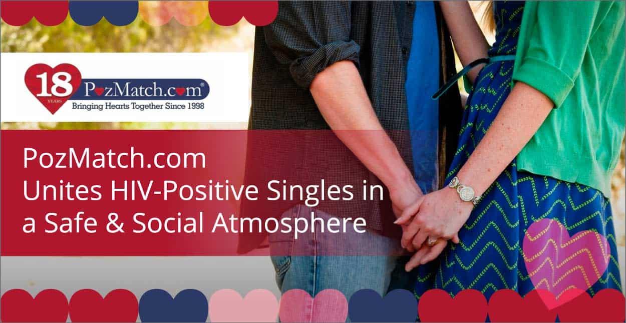 PozMatch.com Unites HIV-Positive Singles in a Safe & Social Atmosphere