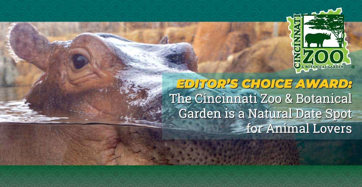 Editor's Choice Award: The Cincinnati Zoo & Botanical Garden is a Natural Date Spot for Animal Lovers