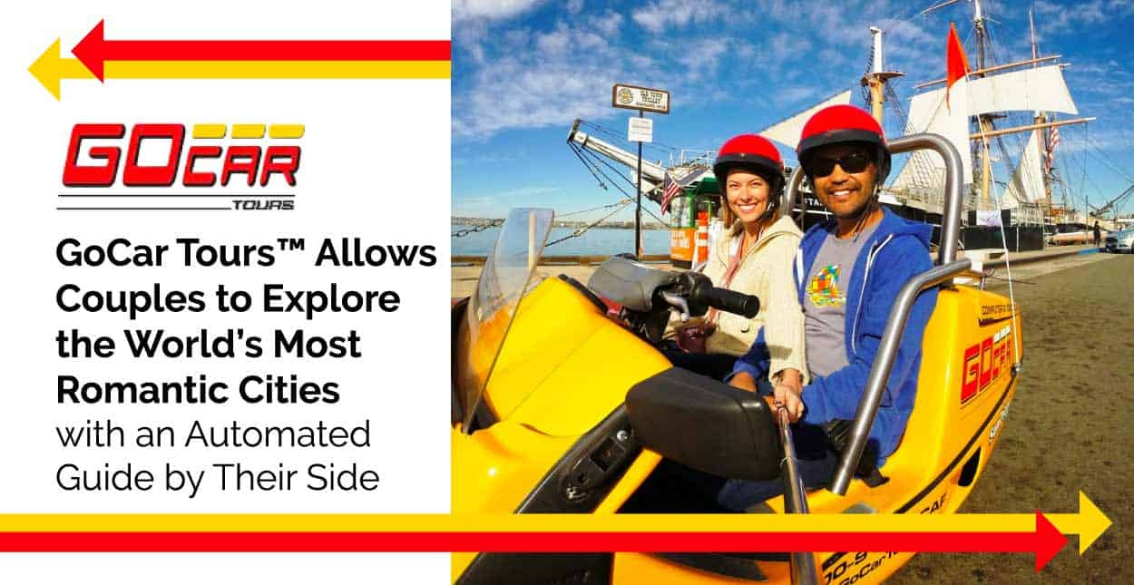 GoCar Tours™ Allows Couples to Explore the World's Most Romantic Cities with an Automated Guide by Their Side
