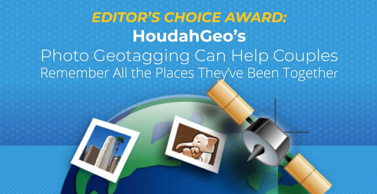 Editor's Choice Award: HoudahGeo's Photo Geotagging Can Help Couples Remember All the Places They've Been Together