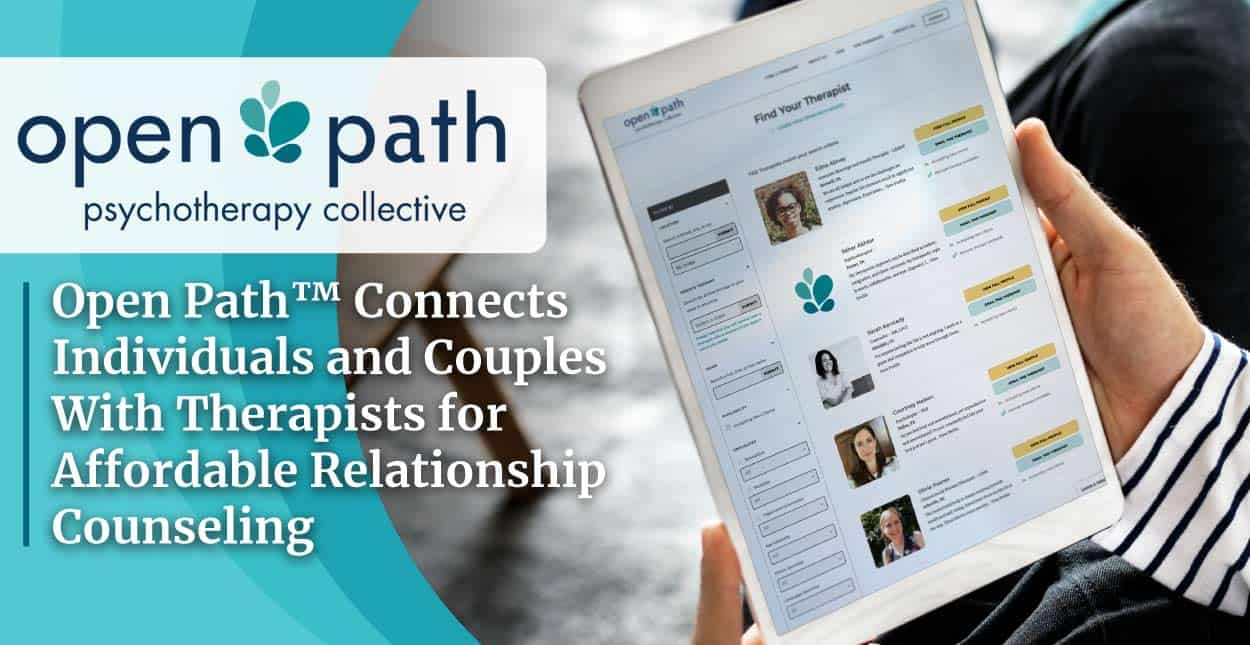 Open Path™ Connects Individuals and Couples With Therapists for Affordable Relationship Counseling
