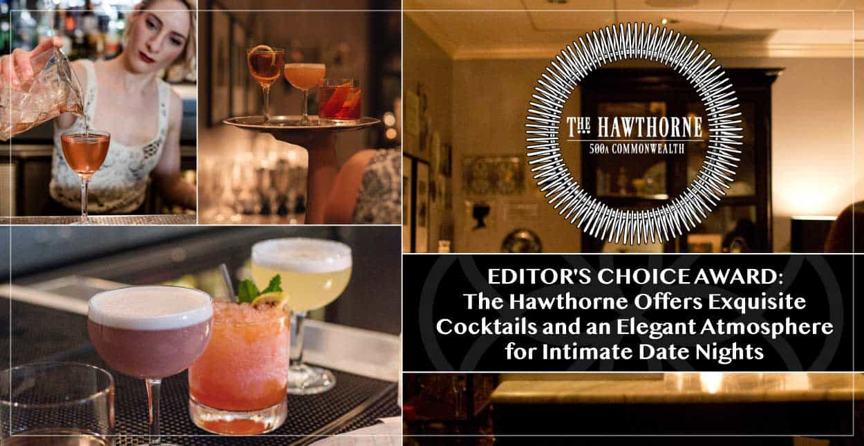 Editor's Choice Award: The Hawthorne Offers Exquisite Cocktails and an Elegant Atmosphere for Intimate Date Nights