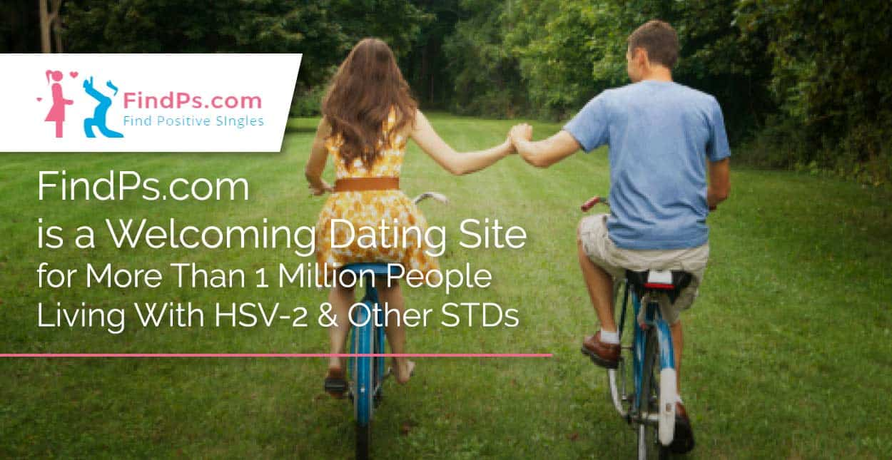 FindPs.com is a Welcoming Dating Site for More Than 1 Million People Living With HSV-2 & Other STDs