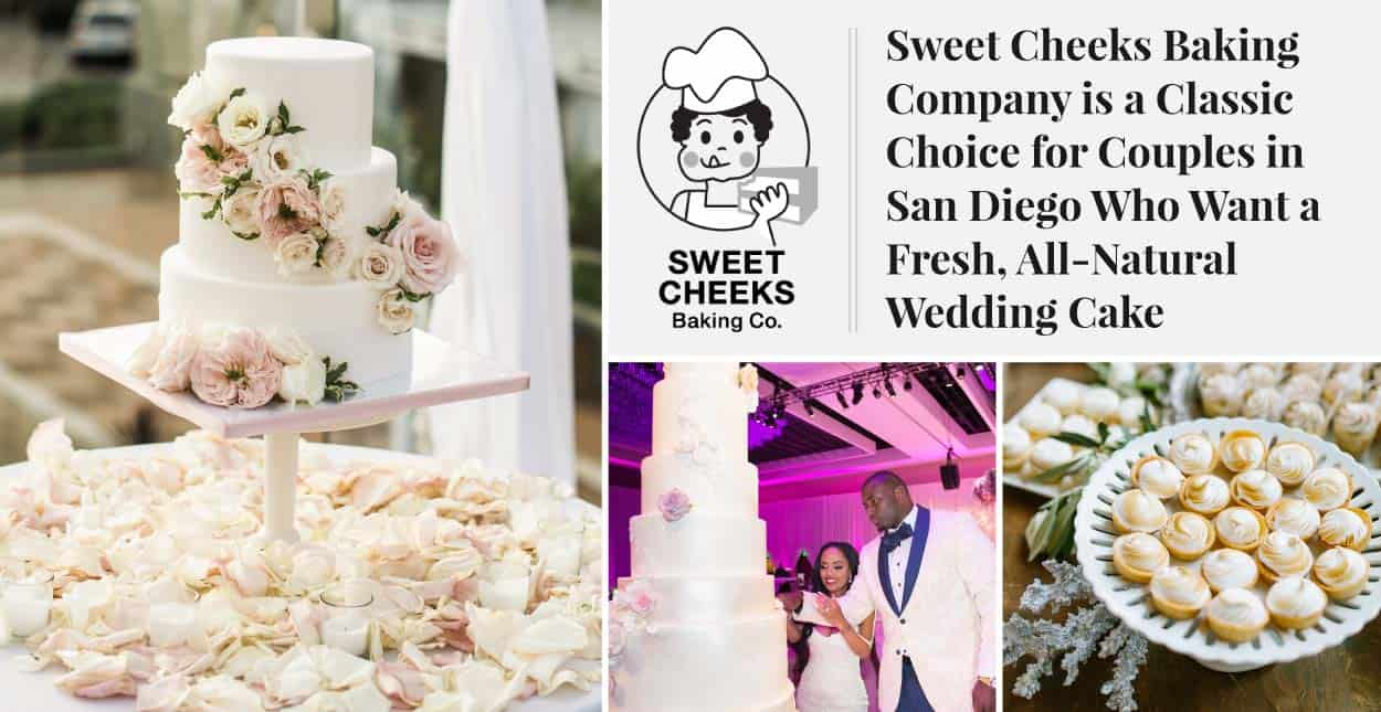 Sweet Cheeks Baking Company is a Classic Choice for Couples in San Diego Who Want a Fresh, All-Natural Wedding Cake